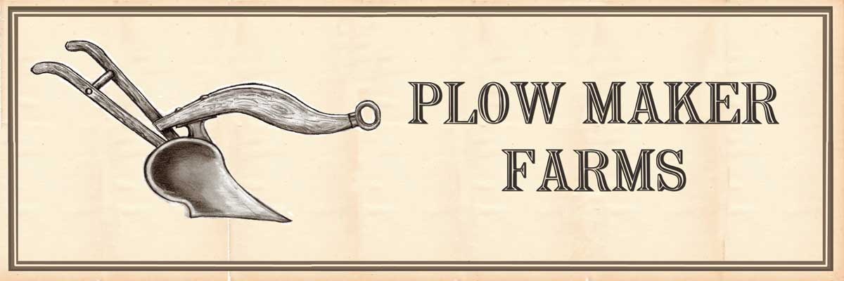 Plow Maker Farms: We grow great organic food